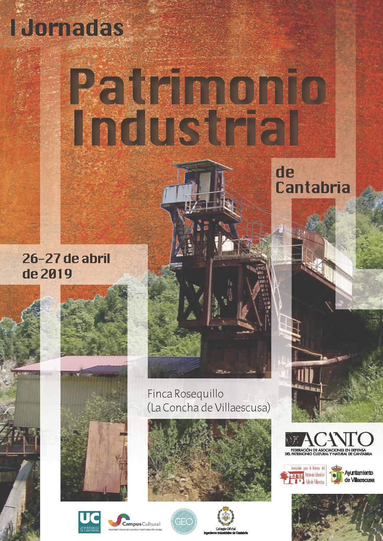 I Jornadas ACANTO sobre Patrimonio Industrial de Cantabria. Finca Rosequillo (La Concha de Villaescusa).  26-27 de abril de 2019.
