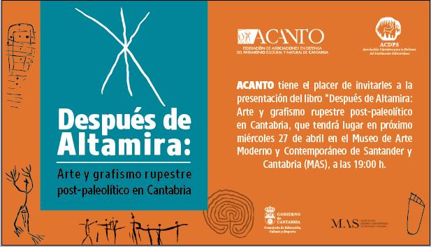 Presentación en Santander del nuevo libro editado por Acanto: DESPUÉS DE ALTAMIRA: Arte y grafismo rupestre post-paleolítico en Cantabria.